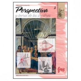 Colección Leonardo Nº 5 Perspectiva y teoría de las sombras