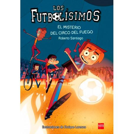 El Misterio del Circo del Fuego, Futbolísimos 8 Editorial SM